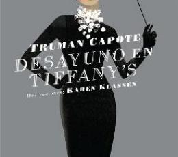 DESAYUNO EN TIFFANY'S / CAPOTE, TRUMAN / KLASSEN,...