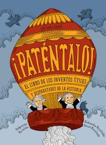 ¡PATENTALO! / MYCIELSKA, MATGORZATA  / MIZIELINSKI, DANIEL/  MIZIELINSKA, ALEKSANDRA