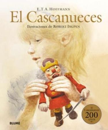 CASCANUECES, EL (BLUME) / HOFFMANN, ERNST THEODOR AMADEU/  INGPEN, ROBERT