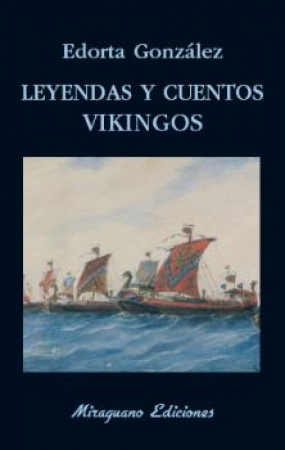 LEYENDAS Y CUENTOS VIKINGOS / GONZALEZ CAMINO, EDORTA