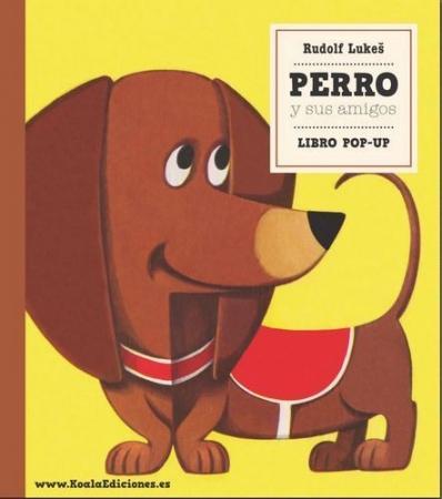 """PERRO Y SUS AMIGOS """"LIBRO POP-UP / LUKES, RUDOLF"""