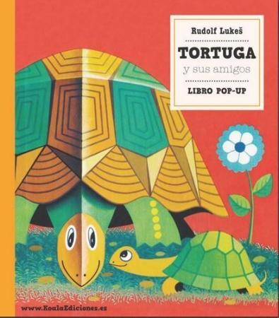 """TORTUGA Y SUS AMIGOS """"LIBRO POP-UP"""" / LUKES, RUDOLF"""