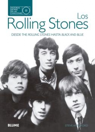 ROLLING STONES, LOS/DESDE THE ROLLING STONES HASTA BLACK AND BLUE / APPLEFORD, STEVE