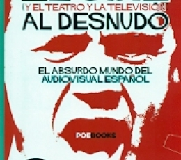 EL CINE AL DESNUDO /Y EL TEATRO Y LA TELEVISION/...