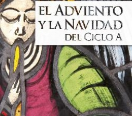 EL ADVIENTO Y LA NAVIDAD DEL CICLO / GINEL VIELVA,...