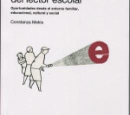 LA FORMACION DEL LECTOR ESCOLAR / MEKIS, CONSTANZA