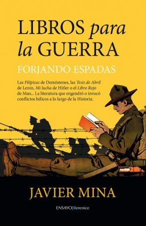 LIBROS PARA LA GUERRA/FORJANDO ESPADAS / MINA, JAVIER