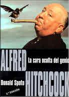 ALFRED HITCHCOCK/LA CARA OCULTA DEL GENIO / SPOTO, DONALD