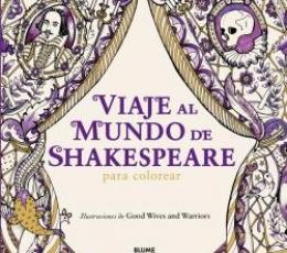 VIAJE AL MUNDO DE SHAKESPEARE/PARA COLOREAR / GOOD...