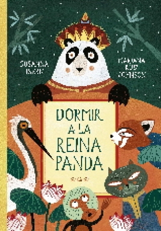 DORMIR A LA REINA PANDA / RUIZ JOHNSON, MARIANA /  ISERN IÑIGO, SUSANNA