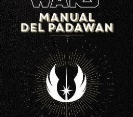 MANUAL DEL PADAWAN/STAR WARS