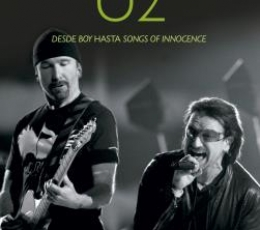 U2/HISTORIAS DETRAS DE LAS CANCIONES DESDE BOY...
