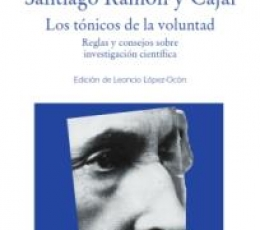 TONICOS DE LA VOLUNTAD, LOS / RAMON Y CAJAL,...
