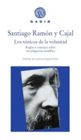 TONICOS DE LA VOLUNTAD, LOS / RAMON Y CAJAL, SANTIAGO
