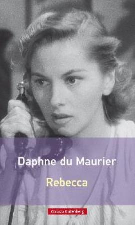 Rebeca / DU MAURIER, DAPHNE