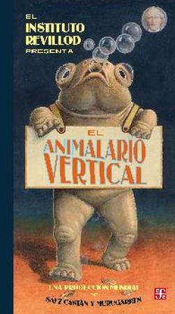 ANIMALARIO VERTICAL, EL / MURUGARREN BARRIO, MIGUEL/   SAEZ CASTAN, JAVIER
