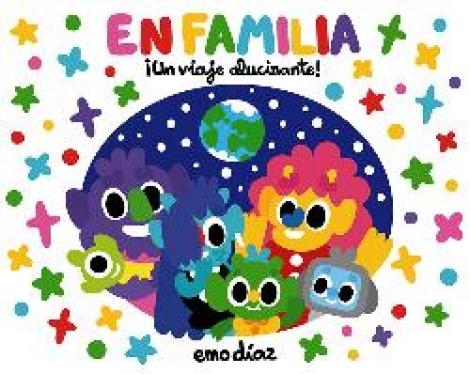 EN FAMILIA ¡UN VIAJE ALUCINANTE! / DIAZ, EMO