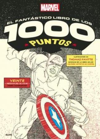 MARVEL/EL FANTASTICO LIBRO DE LOS 1000 PUNTOS / PAVITTE, THOMAS