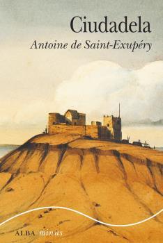 CIUDADELA  / DE SAINT-EXUPERY, ANTOINE