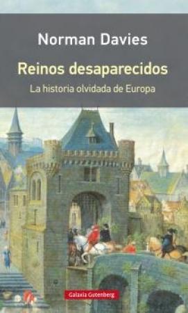 REINOS DESAPARECIDOS / DAVIES, NORMAN
