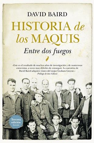 HISTORIA DE LOS MAQUIS/ENTRE DOS FUEGOS  / BAIRD, DAVID