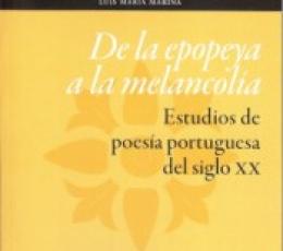 DE LA EPOPEYA A LA MELANCOLIA/ESTUDIOS DE POESIA...