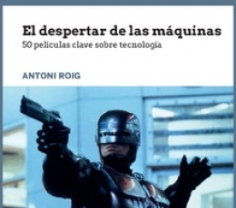 DESPERTAR DE LAS MAQUINAS, EL/50 PELICULAS CLAVE...