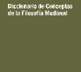 DICCIONARIO DE CONCEPTOS DE LA FILOSOFIA MEDIEVAL...