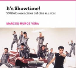 IT'S SHOWTIME!/50 TITULOS ESENCIALES DEL CINE...