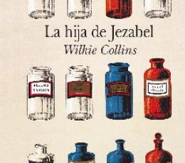 LA HIJA DE JEZABEL / COLLINS, WILKIE