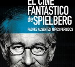 CINE FANTASTICO DE SPIELBERG, EL/PADRES AUSENTES...