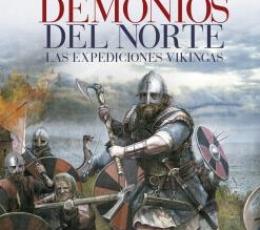 DEMONIOS DEL NORTE/LAS EXPEDICIONES VIKINGAS / DEL...