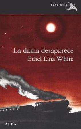 DAMA DESAPARECE, LA / WHITE, ETHEL LINA
