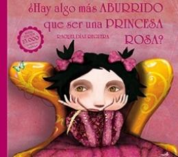HAY ALGO MAS ABURRIDO QUE SER UNA PRINCESA ROSA? /...