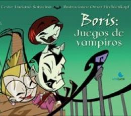 BORIS/JUEGOS DE VAMPIROS / SARACINO, LUCIANO /...