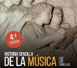 HISTORIA SENCILLA DE LA MUSICA (4ª EDICION) /...