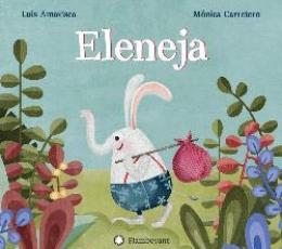 ELENEJA / AMAVISCA, LUIS/ CARRETERO, MONICA