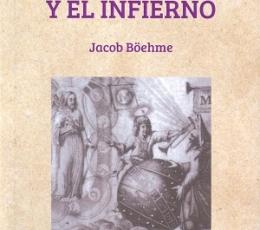 TRATADO SOBRE EL CIELO Y EL INFIERNO / BOEHME,...