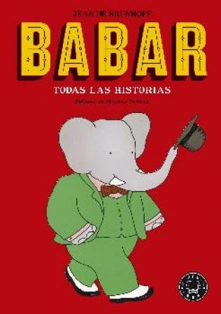 """BABAR/TODAS LAS HISTORIAS """"NUEVO"""" / DE BRUNHOFF, JEAN"""