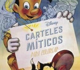 DISNEY/CARTELES MITICOS PARA COLOREAR / VV. AA.