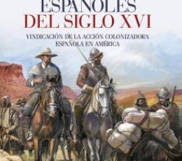 EXPLORADORES ESPAÑOLES DEL SIGLO XVI / LUMMIS,...