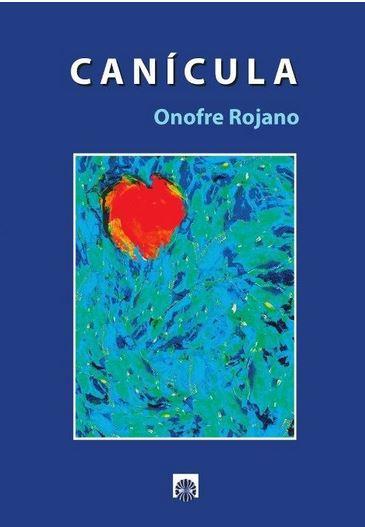 CANICULA / ROJANO, ONOFRE