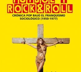 BIKINIS FUTBOL Y ROCK&ROLL/CRONICA POP BAJO EL...