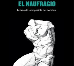 VARIACIONES SOBRE EL NAUFRAGIO/ACERCA DE LO...