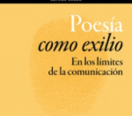 POESIA COMO EXILIO/EN LOS LIMITES DE LA...