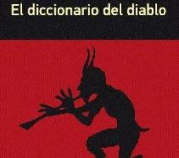 DICCIONARIO DEL DIABLO, EL / BIERCE, AMBROSE