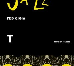 CÓMO ESCUCHAR JAZZ / GIOIA, TED
