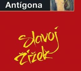 ANTIGONA / ZIZEK, SLAVOJ