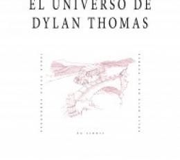 UNIVERSO DE DYLAN THOMAS, EL /ZUECO FERNANDEZ,...