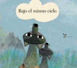 BAJO EL MISMO CIELO / TECKENTRUP, BRITTA